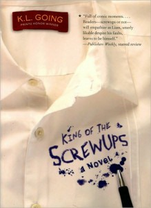 King of the Screwups by K.L.Going