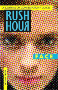Rush Hour: Face includes a story by KL Going