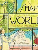 The Shape of the World: A Portrait of Frank Lloyd Wright